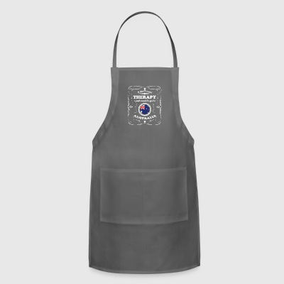 DON T NEED THERAPIE WANT GO AUSTRALIA - Adjustable Apron