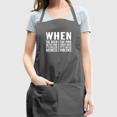 The Rich & The Poor, inequality of society - Adjustable Apron