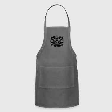 Snitches Get Stitches Metal Knuckles Famous Saying - Adjustable Apron
