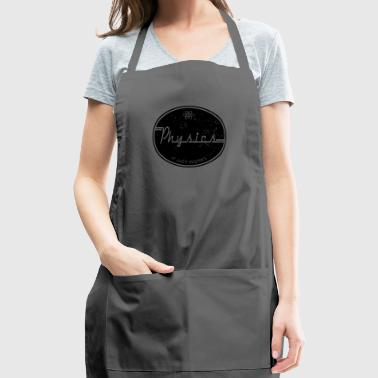 Physics Works - Adjustable Apron