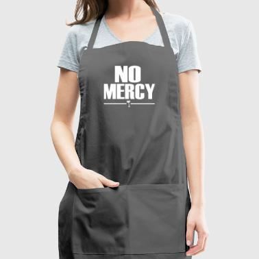 No Mercy - Adjustable Apron