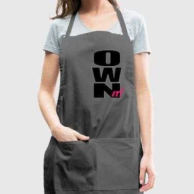 Own it - Adjustable Apron
