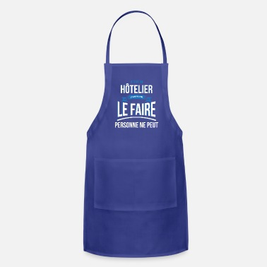 Hotelier Hotelier nobody can gift - Apron