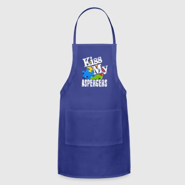 Aspergers Kiss My Aspergers Shirt - Adjustable Apron