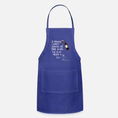 Crazy Cat Lady Cat And Wine Funny Design - A Woman Cannot Survive - Adjustable Apron