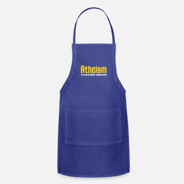 Non Profit Atheism Is A Non-prophet Organization - Adjustable Apron