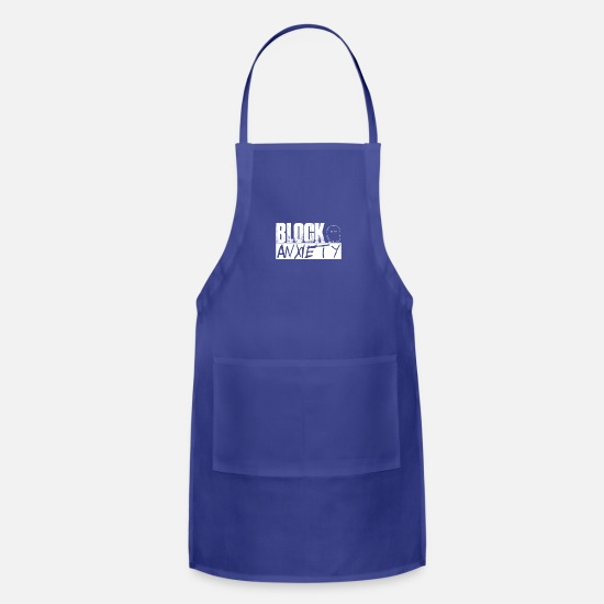 Block Aprons - Block Anxiety Qoute - Apron royal blue