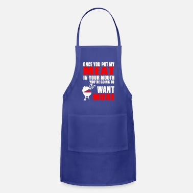 Chef Chef Put my Meat in your Mouth - Apron