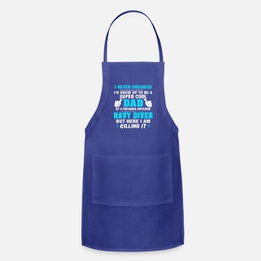 Navy Diver Dad T-shirt Gift Ideas Fathers Day - Adjustable Apron
