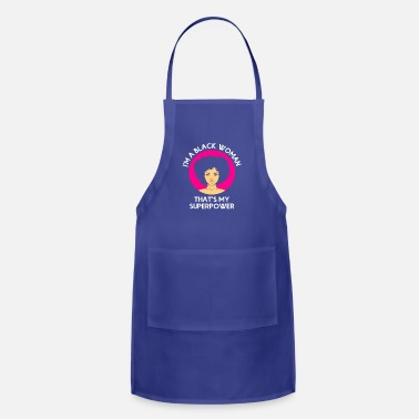 African American I'm A Black Woman Superpower African American Women T-Shirt - Adjustable Apron