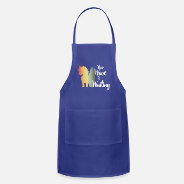 Your Wave Is Waiting Unicorn Surfing Gift Wave - Apron