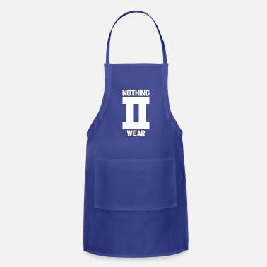 Wear Nothing to Wear - Adjustable Apron