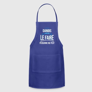 Danish no one can gift - Adjustable Apron