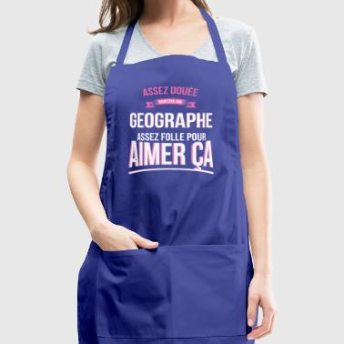 Crazy Geographer Crazy Woman Gift - Adjustable Apron