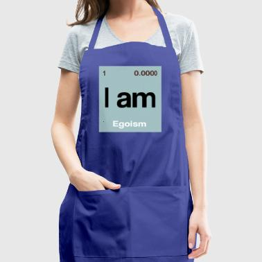 I am - Egoism - Adjustable Apron