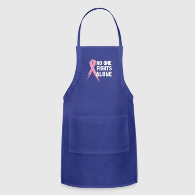 No one fights alone - Adjustable Apron