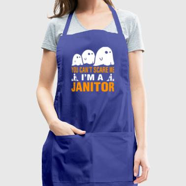 You Cant Scare Me Im Janitor Halloween - Adjustable Apron