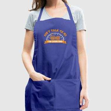 Dont Talk To Me Im Counting Knitting - Adjustable Apron