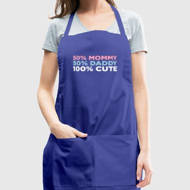 50% Mommy & 50% Daddy Comes An Adorable Baby! - Adjustable Apron