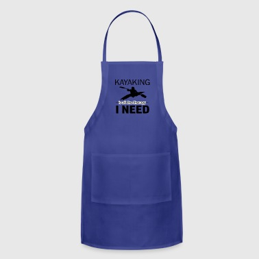Kayaking is my therapy - Adjustable Apron