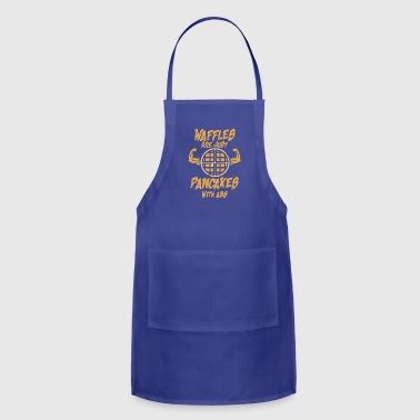 Waffles are just pancakes with abs - Adjustable Apron
