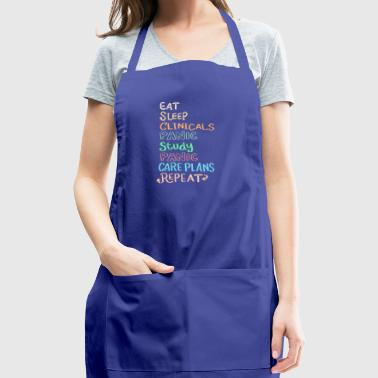 Eat Sleep Clinicals Panic Repeat Funny Gift - Adjustable Apron