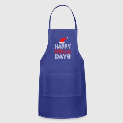 Happy Holla Days to Merry Christmas 2017 - Adjustable Apron