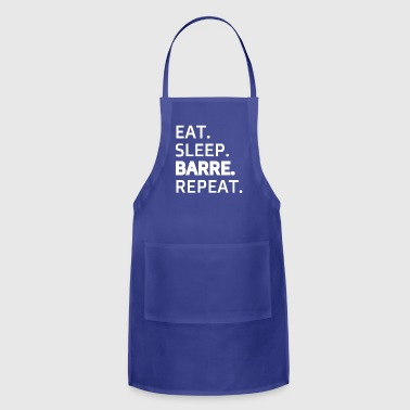 Eat.Sleep.Barre.Repeat - Barre Workout Gear - Adjustable Apron