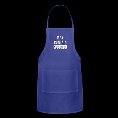 May Contain Alcohol - Adjustable Apron