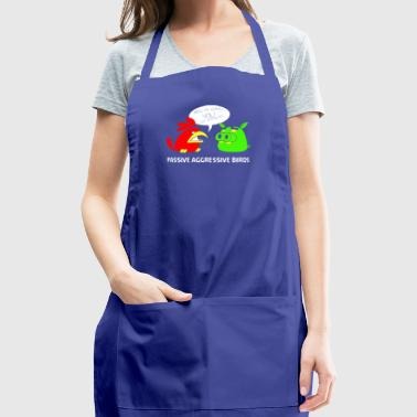 Passive Aggressive Birds TillieMCallaway - Adjustable Apron