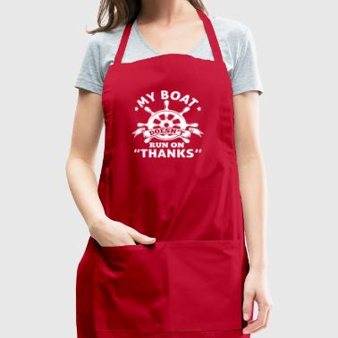 My Boat doesn't run on THANKS - Captain - Adjustable Apron
