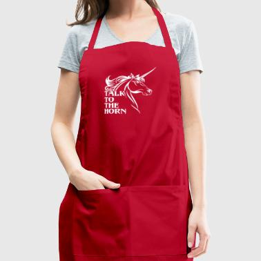 Talk To The Horn - Adjustable Apron