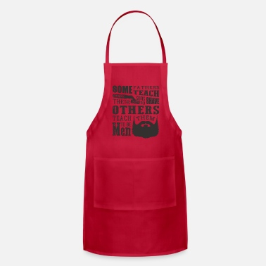 Father And Son Some father's teach their son - Adjustable Apron