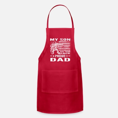 Proud My Son Has Your Back Proud Dad Distressed Military - Apron