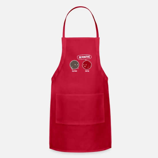 Quotes Aprons - Be Positive Proton Electron Funny Quote - Apron red