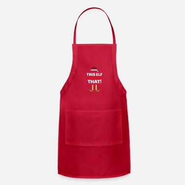 Innuendo Elf Christmas Party Funny Innuendo Whatever That - Adjustable Apron