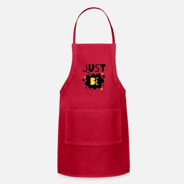 Just Just be - Apron