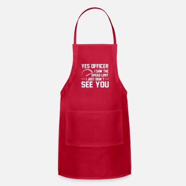 Race Car Saw Speed Limit Didnt See You Racing Car - Adjustable Apron