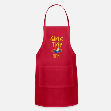 Trippy Girls Trip Holidays Vacation Miami Trip - Adjustable Apron