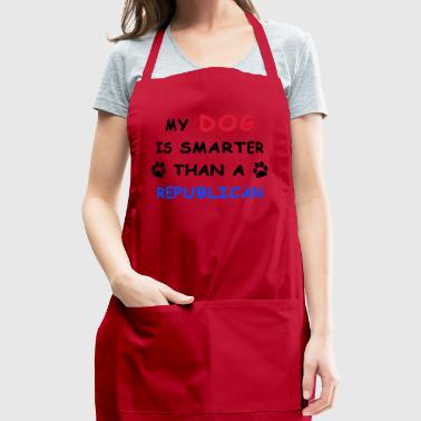 My dog is smarter then republican - Adjustable Apron