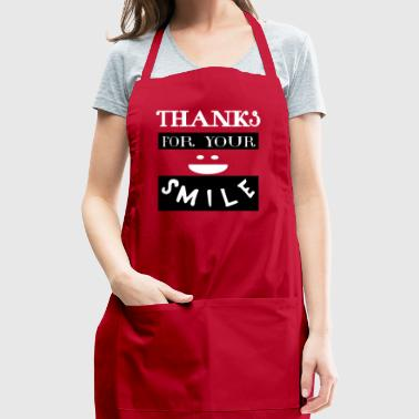 Shirt Thanks for your smile - Adjustable Apron