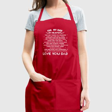 For Dad In Heaven Fathers Day T Shirt - Adjustable Apron