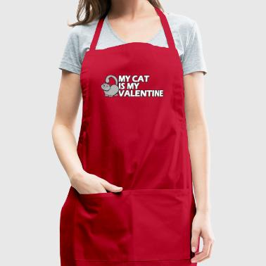 Funny Valentine Cat Shirt - My Cat Is My Valentine - Adjustable Apron
