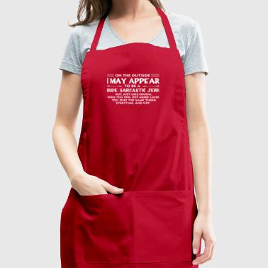 I Appear Jerk Like Onion Peel Off Layer You Cry F - Adjustable Apron