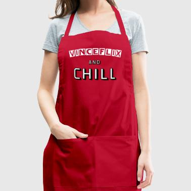 Vinceflix & Chill - Adjustable Apron