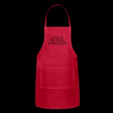 Love is the answer for girlfriend/boyfriend - Adjustable Apron