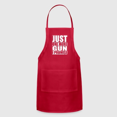 Just One More Gun - Adjustable Apron