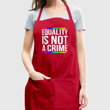 Equality is not a crime - Adjustable Apron