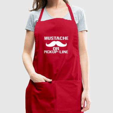 mustache or pickup line - Adjustable Apron
