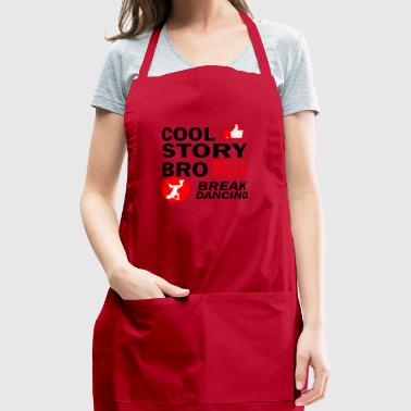 Cool break dancing designs - Adjustable Apron